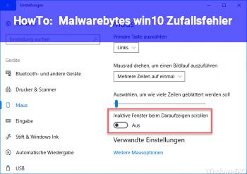 HowTo Malwarebytes win10 Zufallsfehler