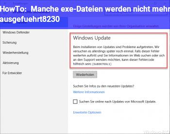 HowTo Manche .exe-Dateien werden nicht mehr ausgeführt….