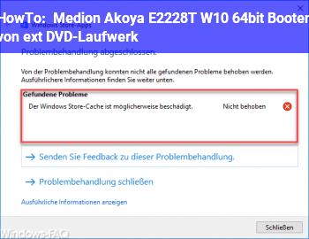 HowTo Medion Akoya E2228T W10 64bit Booten von ext. DVD-Laufwerk