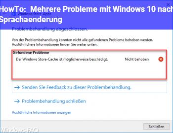 HowTo Mehrere Probleme mit Windows 10 nach Sprachänderung