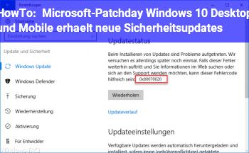 HowTo Microsoft-Patchday: Windows 10 Desktop und Mobile erhält neue Sicherheitsupdates