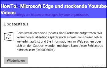HowTo Microsoft Edge und stockende Youtube Videos