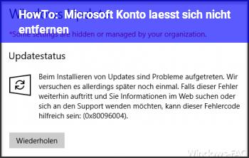 HowTo Microsoft Konto lässt sich nicht entfernen.