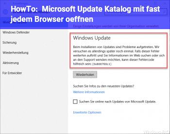 HowTo Microsoft Update Katalog mit ( fast ) jedem Browser öffnen
