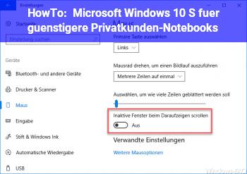 HowTo Microsoft: Windows 10 S für günstigere Privatkunden-Notebooks