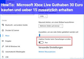 HowTo Microsoft Xbox Live Guthaben – 30 Euro kaufen und über 15% zusätzlich erhalten