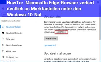 HowTo Microsofts Edge-Browser verliert deutlich an Marktanteilen unter den Windows-10-Nut