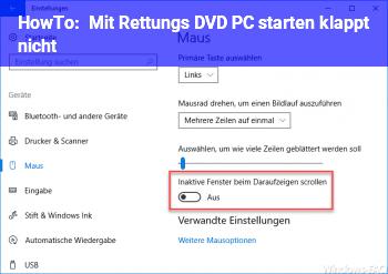 HowTo Mit Rettungs DVD PC starten klappt nicht