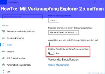 HowTo Mit Verknüpfung Explorer 2 x öffnen