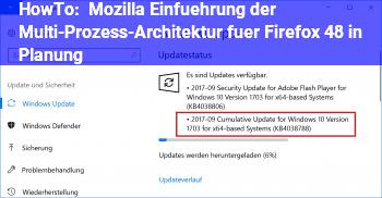 HowTo Mozilla: Einführung der Multi-Prozess-Architektur für Firefox 48 in Planung