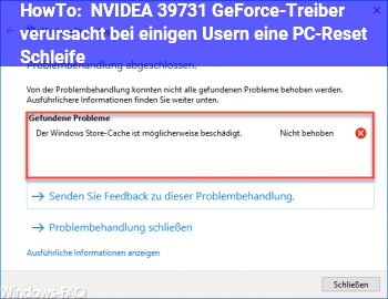 HowTo NVIDEA 397.31 GeForce-Treiber verursacht bei einigen Usern eine PC-Reset Schleife!