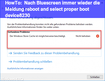 HowTo Nach Bluescreen immer wieder die Meldung reboot and select proper boot device…