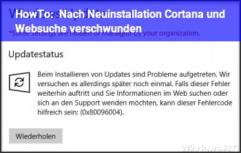 HowTo Nach Neuinstallation Cortana und Websuche verschwunden