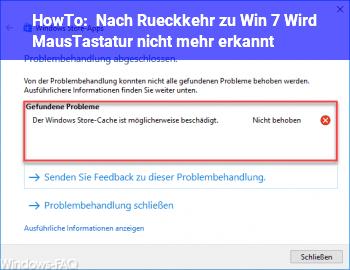 HowTo Nach Rückkehr zu Win 7 Wird Maus/Tastatur nicht mehr erkannt