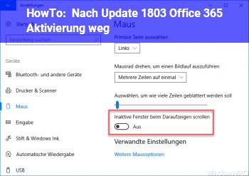 HowTo Nach Update 1803 Office 365 Aktivierung weg.