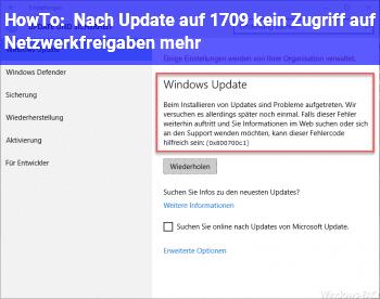 HowTo Nach Update auf 1709 kein Zugriff auf Netzwerkfreigaben mehr