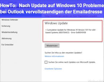 HowTo Nach Update auf Windows 10  Probleme bei Outlook vervollständigen der Emailadresse