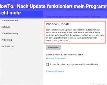 HowTo Nach Update funktioniert mein Programm nicht mehr
