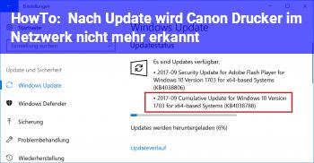 HowTo Nach Update wird Canon Drucker im Netzwerk nicht mehr erkannt.