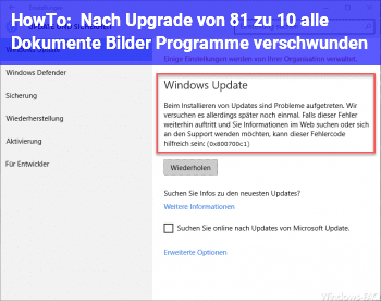 HowTo Nach Upgrade von 8.1 zu 10 alle Dokumente, Bilder, Programme verschwunden