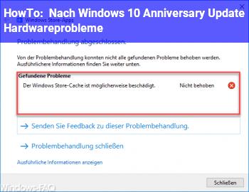 HowTo Nach Windows 10 Anniversary Update Hardwareprobleme