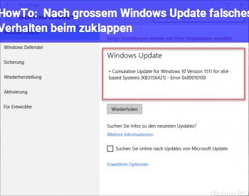 HowTo Nach großem Windows Update falsches Verhalten beim zuklappen