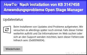 HowTo Nach installation von KB 3147458 Anwendungsprobleme Open Stage Manager