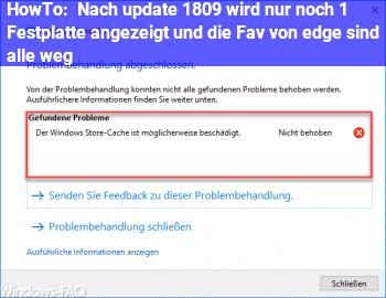 HowTo Nach update 1809 wird nur noch 1 Festplatte angezeigt und die Fav. von edge sind alle weg!?