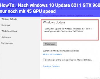 HowTo Nach windows 10 Update – GTX 960 nur noch mit 45% GPU speed
