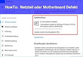 HowTo Netzteil oder Motherboard Defekt?