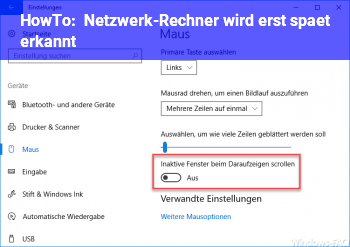HowTo Netzwerk-Rechner wird erst spät erkannt