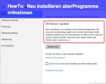 HowTo Neu installieren aberProgramme mitnehmen