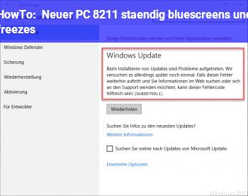 HowTo Neuer PC – ständig bluescreens und freezes