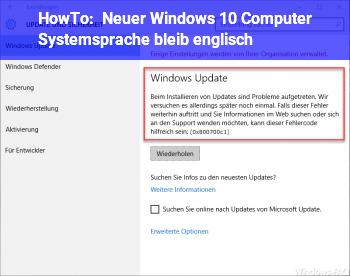 HowTo Neuer Windows 10 Computer Systemsprache bleib englisch