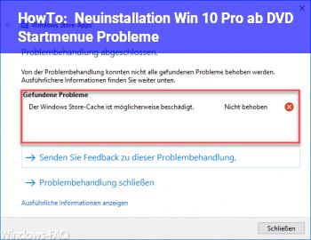 HowTo Neuinstallation Win 10 Pro ab DVD / Startmenü Probleme