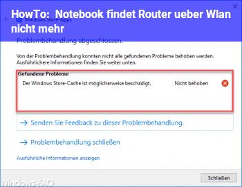 HowTo Notebook findet Router über Wlan nicht mehr