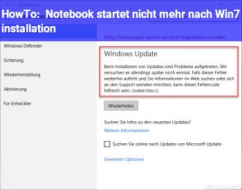 HowTo Notebook startet nicht mehr nach Win7 installation