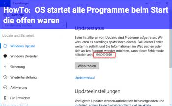 HowTo OS startet alle Programme beim Start die offen waren