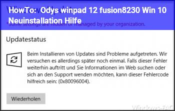 HowTo Odys winpad 12 fusion… Win 10 Neuinstallation. Hilfe