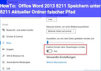HowTo Office Word 2013 – Speichern unter – Aktueller Ordner falscher Pfad