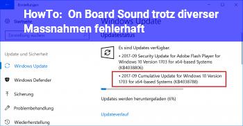 HowTo On Board Sound trotz diverser Maßnahmen fehlerhaft