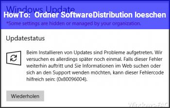 HowTo Ordner SoftwareDistribution löschen?