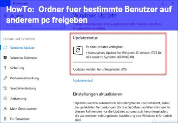 HowTo Ordner für bestimmte Benutzer auf anderem pc freigeben