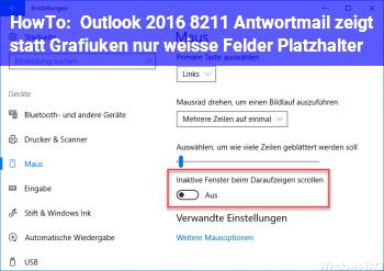 HowTo Outlook 2016 – Antwortmail zeigt statt Grafiuken nur weiße Felder (Platzhalter)