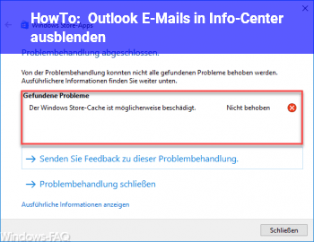 HowTo Outlook E-Mails in Info-Center ausblenden