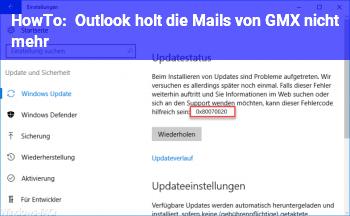 HowTo Outlook holt die Mails von GMX nicht mehr