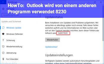 HowTo Outlook wird von einem anderen Programm verwendet. …