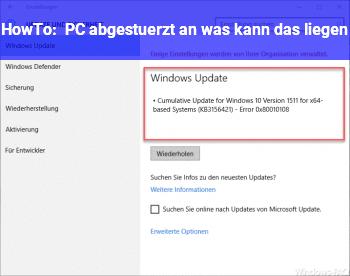 HowTo PC abgestürzt, an was kann das liegen?