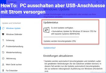 HowTo PC ausschalten aber USB-Anschlüsse mit Strom versorgen