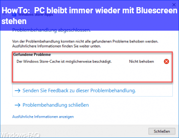 HowTo PC bleibt immer wieder mit Bluescreen stehen
